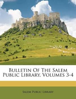 Paperback Bulletin of the Salem Public Library Book