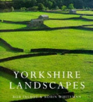 Yorkshire Landscapes (Country) 075380705X Book Cover