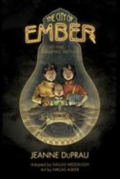 The City of Ember: The Graphic Novel 0375867937 Book Cover
