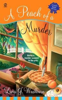 A Peach of a Murder (Fresh-Baked Mystery, Book 1) 0451219740 Book Cover