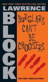 Burglars Can't Be Choosers 0451180739 Book Cover