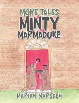 Paperback More Tales of Minty and Marmaduke Book