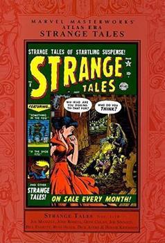 Marvel Masterworks: Atlas Era Strange Tales, Vol. 1 - Book #85 of the Marvel Masterworks