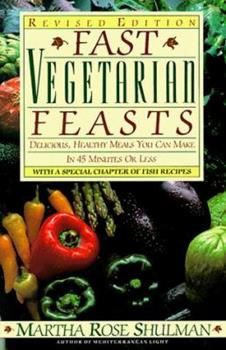 Fast Vegetarian Feasts 0385233302 Book Cover