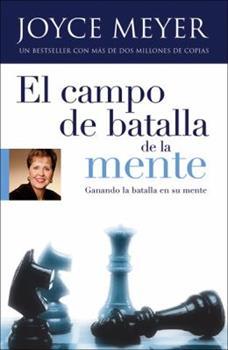 Paperback El Campo de Batalla de la Mente (Spanish Edition) Book
