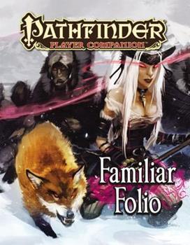 Pathfinder Player Companion: Familiar Folio - Book  of the Pathfinder Player Companion