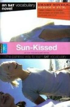 Spark Notes SAT Novels: Sun-Kissed (SparkNotes SAT Vocabulary Novels) - Book  of the SparkNotes Smart Novels