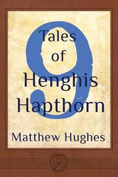 9 Tales of Henghis Hapthorn 0988107856 Book Cover