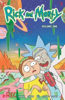 Rick and Morty Volume 1 Exclusive Variant Cover - Book #1 of the Rick and Morty Collected Editions