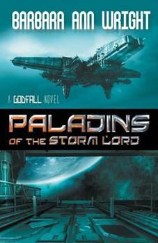 Paladins of the Storm Lord - Book #1 of the Godfall