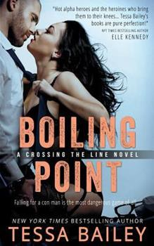 Boiling Point - Book #3 of the Crossing the Line