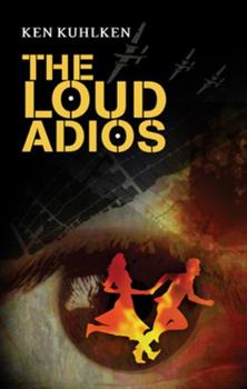 The Loud Adios 0312059515 Book Cover