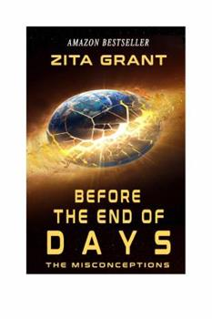 Paperback Before The End of Days: The Misconceptions Book