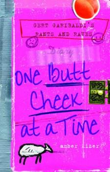 Gert Garibaldi's Rants and Raves: One Butt Cheek at a Time 038573431X Book Cover