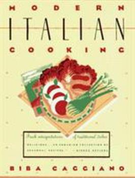 Modern Italian Cooking 0671553305 Book Cover