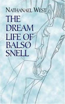The Dream Life of Balso Snell 0486433897 Book Cover