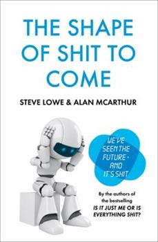 Hardcover The Shape of Shit to Come Book