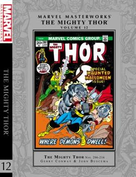 Marvel Masterworks: The Mighty Thor, Vol. 12 - Book #199 of the Marvel Masterworks