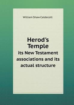 Paperback Herod's Temple Its New Testament Associations and Its Actual Structure Book