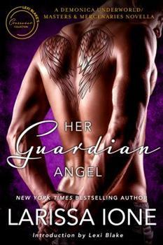 Her Guardian Angel: A Demonica Underworld/Masters and Mercenaries Novella - Book #17 of the Demonica