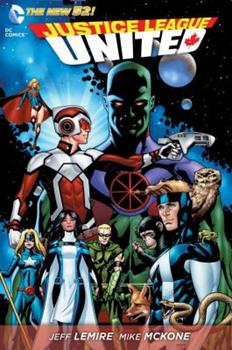 Justice League United, Vol. 1: Justice League Canada - Book  of the Justice League United