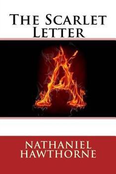 The Scarlet Letter: A Romance - Book #13 of the Colección Novelas Eternas RBA
