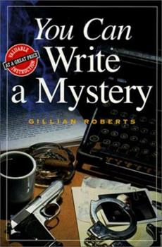 You Can Write a Mystery (You Can Write) 0898798639 Book Cover