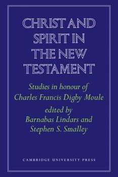 Paperback Christ and Spirit in the New Testament: Studies in Honour of Charles Francis Digby Moule Book