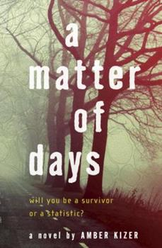 A Matter of Days 0385739737 Book Cover