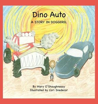 Dino Auto: A Story in Doggerel 0997364203 Book Cover