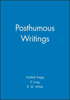 Posthumous writings 0631128352 Book Cover