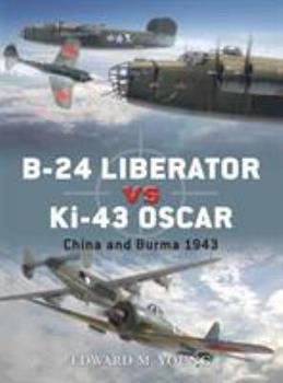 B-24 Liberator Vs KI-43 Oscar - Book #41 of the Duel