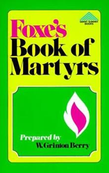 Paperback Foxe's Book of Martyrs (Giant Summit Books) Book