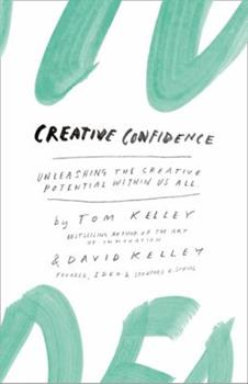 Paperback Creative Confidence Unleashing the Creative Potential Within Us All Book