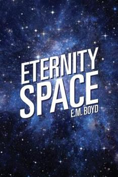 Paperback Eternity Space Book