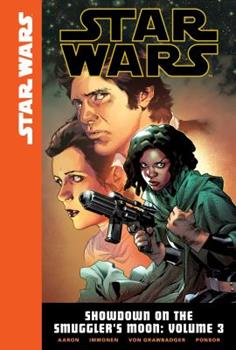 Star Wars: Showdown on the Smuggler's Moon, Volume 3 - Book #9 of the Star Wars 2015 Single Issues