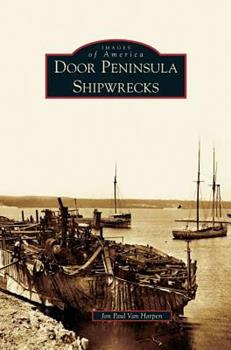 Hardcover Door Peninsula Shipwrecks Book