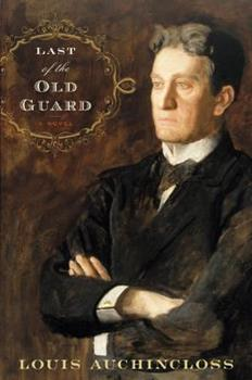 Last of the Old Guard 0547152752 Book Cover