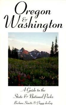 Oregon & Washington: A Guide to the State & National Parks (State & National Parks Series) 1556507364 Book Cover