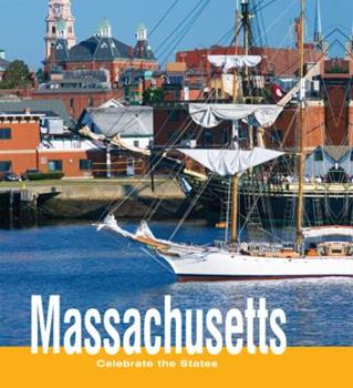 Massachusetts (Celebrate the States, Set 7) - Book  of the Celebrate the States