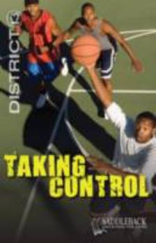 Taking Control - Book  of the District 13