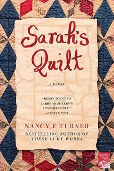 Sarah's Quilt: A Novel of Sarah Agnes Prine and the Arizona Territories, 1906 - Book #2 of the Sarah Agnes Prine
