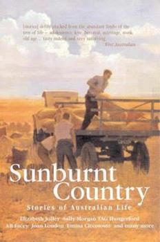 Sunburnt Country: Stories of Australian Life 186368364X Book Cover