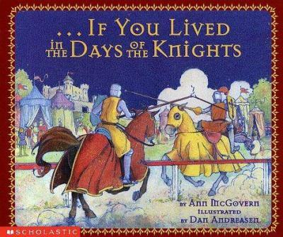 If You Lived In The Days Of The Knights (If You.) - Book  of the ...If You