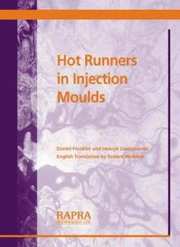 Paperback Hot Runners in Injection Moulds Book