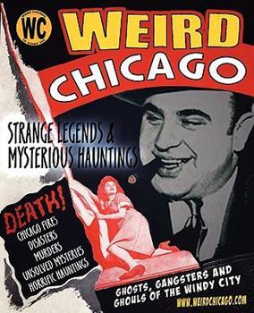 Weird Chicago 1892523590 Book Cover