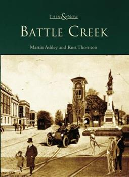 Battle Creek - Book  of the  and Now