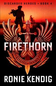 Firethorn - Book #4 of the Discarded Heroes