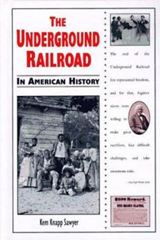 The Underground Railroad in American History (In American History) 0894908855 Book Cover