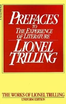 Prefaces to the Experience of Literature (Trilling, Lionel, Works. 1977.) 0156738104 Book Cover